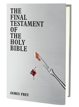 James Frey: The Final Testament of the Holy Bible
