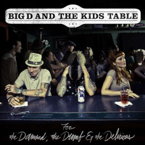 Exclusive Interview with Big D and the Kids Table