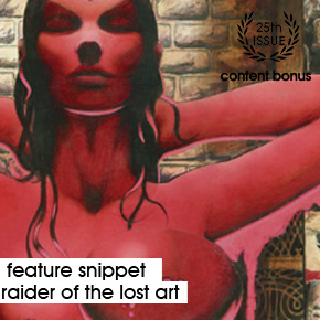 |Issue 25 - Feature Snippet| Raider of the Lost Art