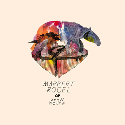 Marbert Rocel - Small Hours