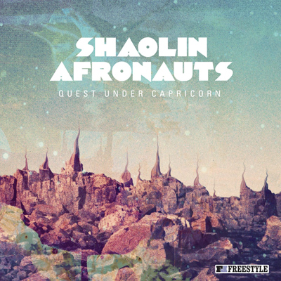 The Shaolin Afronauts - Quest Under Capricorn