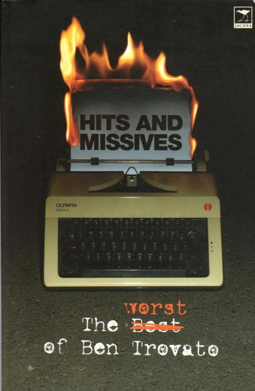 """""""Hits and Missives - The Worst of Ben Trovato"""""""